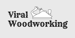 Viral-woodworking
